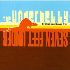 Underbelly Feat. Roxie Ray 'Seven Feet Under'  CD