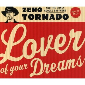 Zeno Tornado & The Boney Google Boys 'Lover Of Your Dreams'  LP