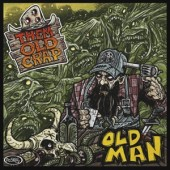 Them Old Crap 'Old Man'  LP