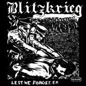 """Blitzkrieg 'Lest We Forget'  7"""" EP"""