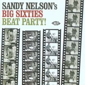 Nelson, Sandy - 'Big Sixties Beat Party'  CD