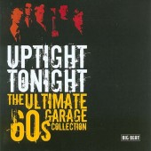 V.A. 'Uptight Tonight - The Ultimate 60s Garage Collection  CD