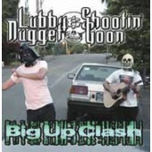 Lubby Nugget & Shootin' Goon 'Big Up Clash'  CD