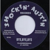 Clarendonians 'Bye Bye Bye' + Thrillers 'I Am Restless'  7""