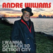 Williams, Andre 'I Wanna Go Back To Detroit City'  LP+mp3