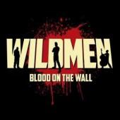 "Wildmen 'Blood On The Wall'  10"" + CD"