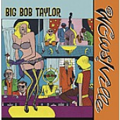 """Taylor, Bob 'Wowsville' + 'After Hours'  7"""""""