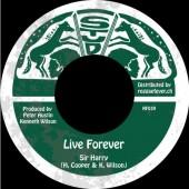 "Sir Harry 'Live Forever' + Stud All Stars 'Dub Forever' 7"""