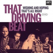 """That Driving Beat 'Wishing And Hoping' + 'That's All Right'  7"""""""