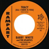 """White, Barry & The Atlantics 'Tracy (All I Have Is You)' + Sammy Lee 'It Hurts Me'  7"""""""