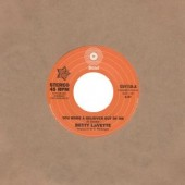 LaVette, Betty 'You Made A Believer Out Of Me' + Ujima 'I'm Not Ready'  7""