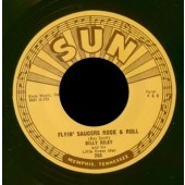 Riley, Billy 'Flyin' Saucer Rock'n'Roll' + 'I Want You Baby'  7""