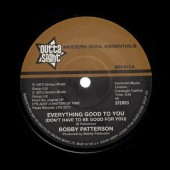 Patterson, Bobby 'Everything Good To You' + 'I Get My Groove From You' 7""
