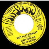 Lynn, Cindy & The Inn-Sounds 'Meet Me At Midnight' + Bonnie & Clyde 'I Get A Feeling'  7""