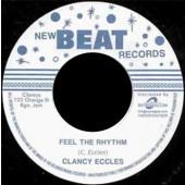 """Eccles, Clancy / Feel The Rhythm + Fattie Fattie'  7"""""""