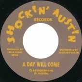 Clarendonians 'A Day Will Come' + Don Drummond 'VAT 7'  7""