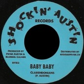 Clarendonians 'Baby Baby'  +  Ewan McDermott & The Soul Cats 'Hold Your Love'  7""