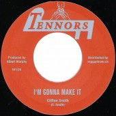 Clifton Smith 'I'm Gonna Make It' + Harmonians 'Go Your Way'  7""