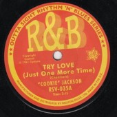 Jackson, Cookie 'Try Love (Just One More Time)' + Jacki Ross 'Hard Times'