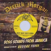 Morgan, Derrick & George Dekker 'Hey Boy Hey Girl' + Derrick Morgan & Paulette Harrison 'Give You My Heart '  7""