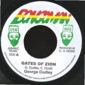Dudley, George 'Gates Of Zion' + Scorcher 'Zion Dub'  7""