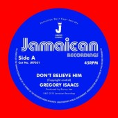 """Isaacs, Gregory 'Don't Believe Him' + 'The Village'  7"""""""
