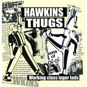 "Hawkins Thugs 'Working Class Lager Lads'  7"" ltd. coloured vinyl"