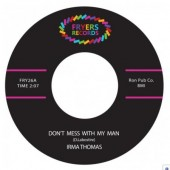 Thomas, Irma 'Don't Mess With My Man' + 'I Did My Part' 7""