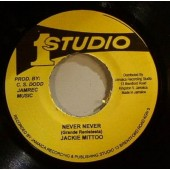 Mittoo, Jackie 'Never Never' + 'Version'  7""
