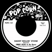 """Jimmy Ricks & The Raves 'Daddy Rolling Stone' + 'Homesick' 7"""""""