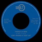 Irving, Joey & Just Us 'There's a Man' + 'Have This World And You'  7""