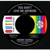 """Caswell, Johnny 'You Don't Love Me Anymore' + 'I.O.U.'  7"""""""