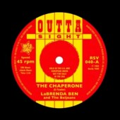 LaBrenda Ben & The Beljeans 'The Chaperone' + Saundra Mallett & The Vandellas 'Camel Walk' 7""