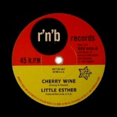 Little Esther 'Cherry Wine' + 'You Took My Love Too Fast'  7""