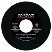 """Marie Knight 'That's No Way To Treat A Girl' + 'You Lie So Well'  7"""""""