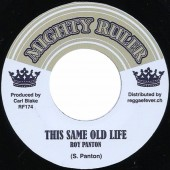 Roy Panton 'This Same Old Life' + Blake Tone All Stars 'Same Version'  7""