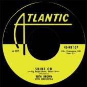 """Brown, Ruth 'Shine On' + Please Don't Freeze'  7"""""""