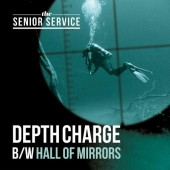 """Senior Service 'Depth Charge' + 'Hall Of Mirrors'  7"""""""
