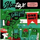 "Skatax 'One Shot'  7"""