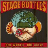 Stage Bottles 'One World – One Crew EP'  7""