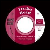 Techniques 'Love Is Not A Gamble' + Dennis Alcapone 'Love Is Not A Gamble'  7""