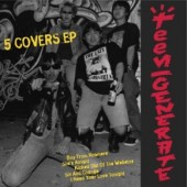 Teengenerate '5 Covers EP'  7""