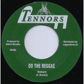 """Tennors 'Do The Reggae' b/w Pacesetters 'Nimrod Leap'  7"""""""