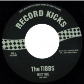Tibbs 'Next Time' + 'The Story Goes'  7""