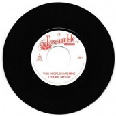Taylor, Tyrone 'This World Was Mine' + Supersonics 'Baba Explosion' Jamaica 7""