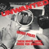 Unwanted 'Secret Police' + 'These Boots Were Made For Walking' 7""