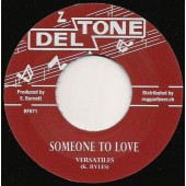 Versatiles 'Someone To Love (aka Lonely And Blue)' + Hitones 'Girl  (aka Oh Little Girl)'  7""