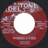 Versatiles 'Worries A Yard' + Milton Boothe 'Yield Not To Temptation'  7""