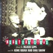 Black Lips 'Christmas in Baghdad' + King Khan & BBQ Show 'Plump Righteous'  7""