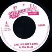 "Ellis, Alton 'Girl I've Got A Date' + 'Blackman's World'  7"""